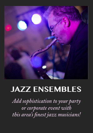 Bring the sophistication of jazz to your wedding reception, private party or corporate event.